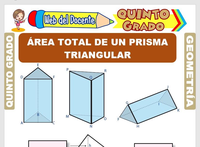 Ficha de Área Total de un Prisma Triangular para Quinto Grado de Primaria