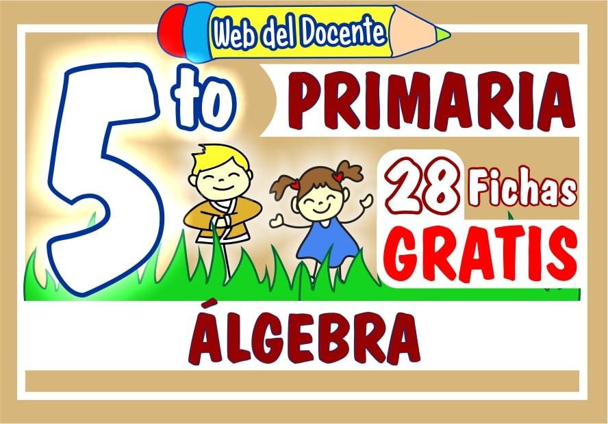 Álgebra para Quinto Grado de Primaria