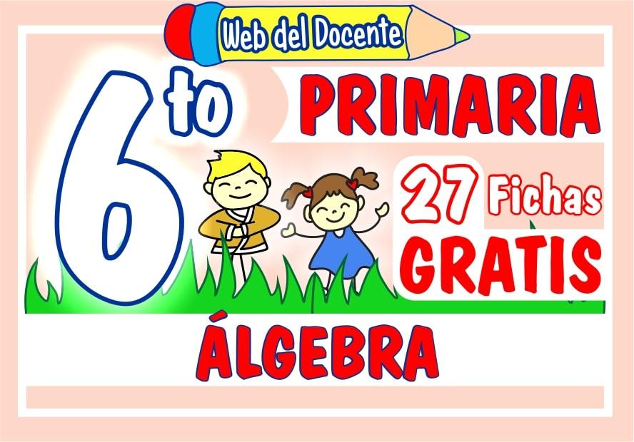 Algebra para Sexto Grado de Primaria