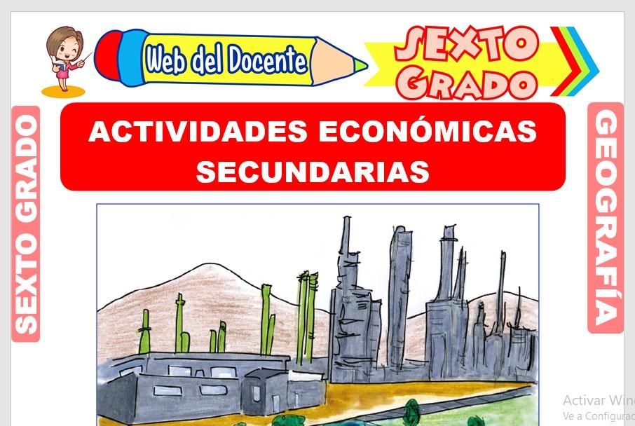 Ficha de Actividades Económicas Secundarias para Sexto Grado de Primaria