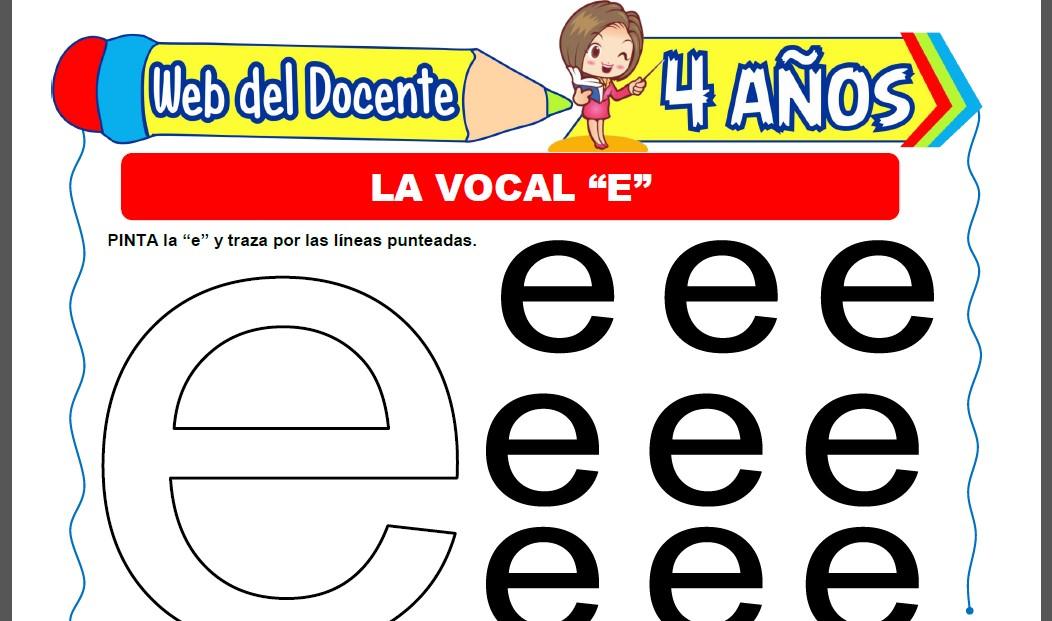 Actividades con la Vocal E para Niños de 4 Años