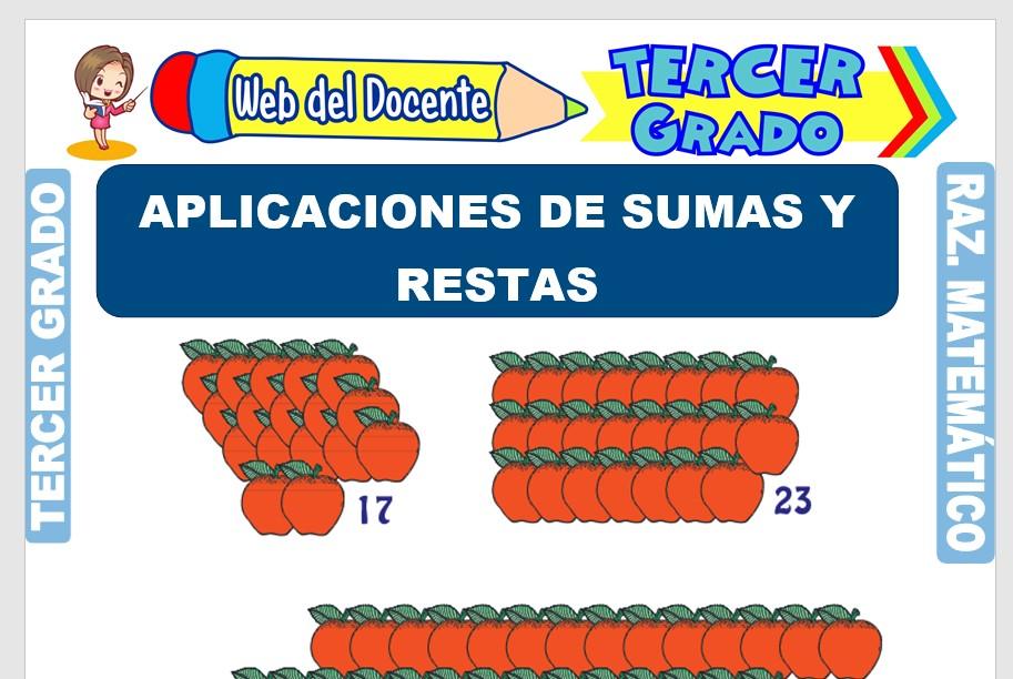 Ficha de Aplicaciones de Sumas y Restas para Tercer Grado de Primaria