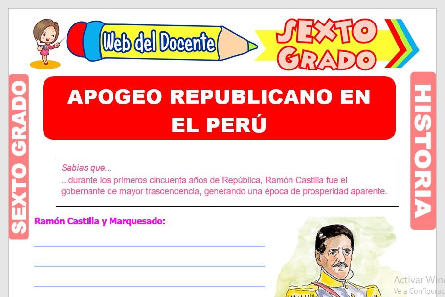 Ficha de Apogeo Republicano en el Perú para Sexto Grado de Primaria