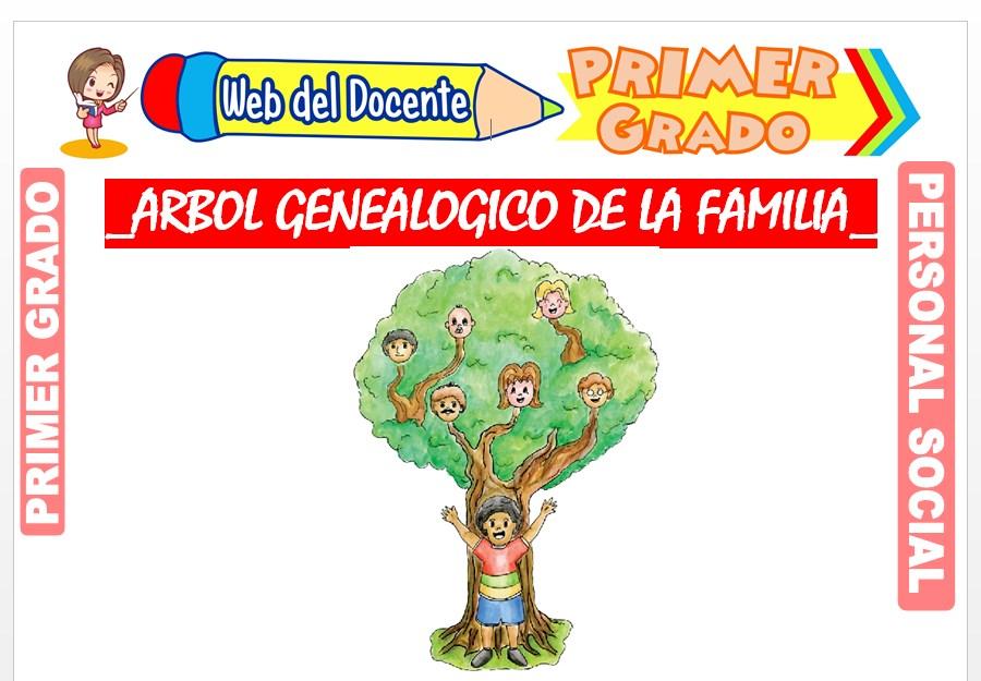 Ficha de Árbol Genealógico de la Familia para Primer Grado de Primaria