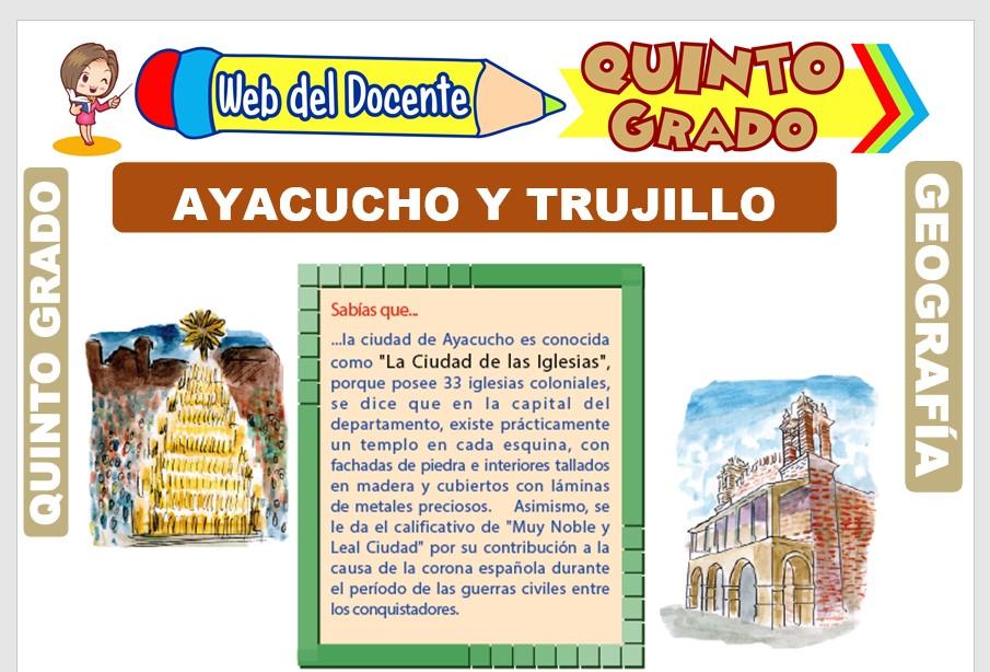 Ficha de Ayacucho y Trujillo para Quinto Grado de Primaria