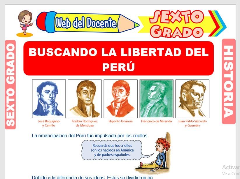 Ficha de Buscando la Libertad del Perú para Sexto Grado de Primaria