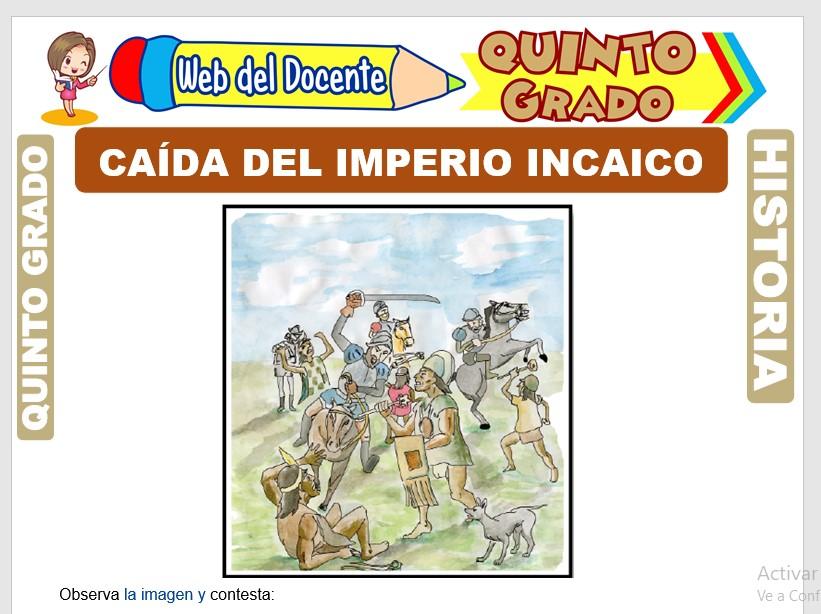 Ficha de Caída del Imperio Incaico para Quinto Grado de Primaria