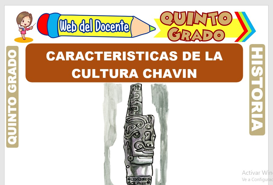 Ficha de Características de la Cultura Chavin para Quinto Grado de Primaria
