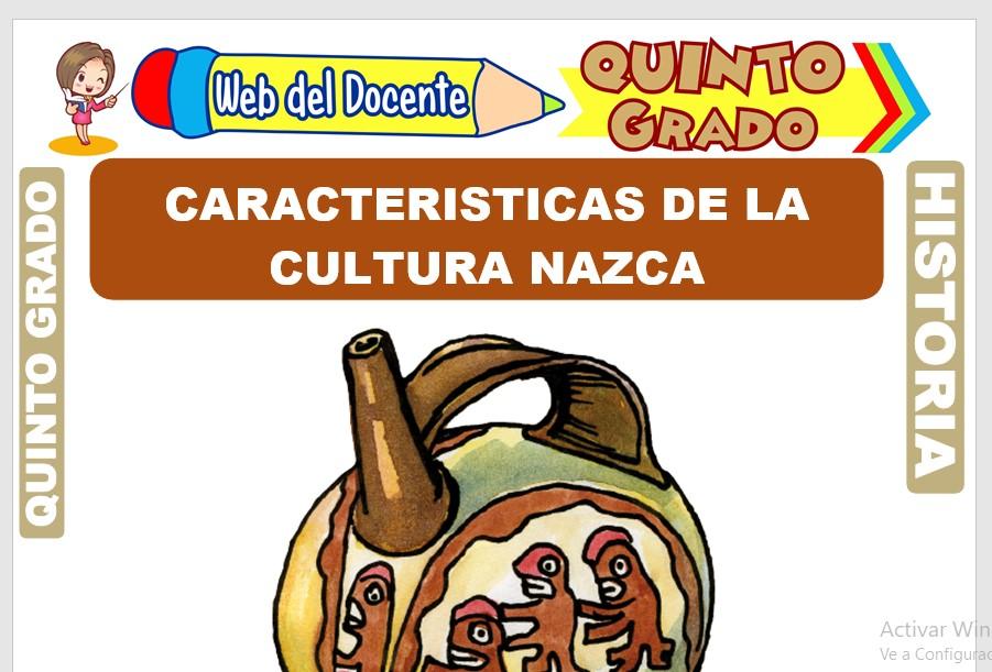 Ficha de Características de la Cultura Nazca para Quinto Grado de Primaria