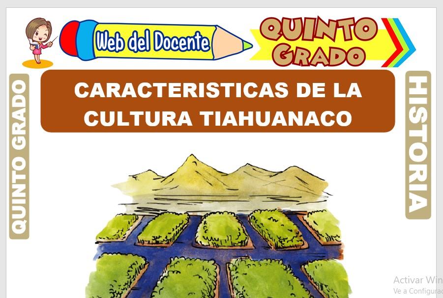 Ficha de Características de la Cultura Tiahuanaco para Quinto Grado de Primaria
