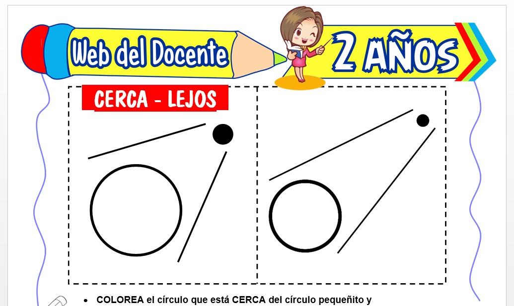 Ficha de Cerca y Lejos para Niños de 2 Años