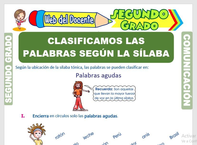 Ficha de Clasificamos las Palabras Según la Sílaba Tónica para Segundo Grado de Primaria