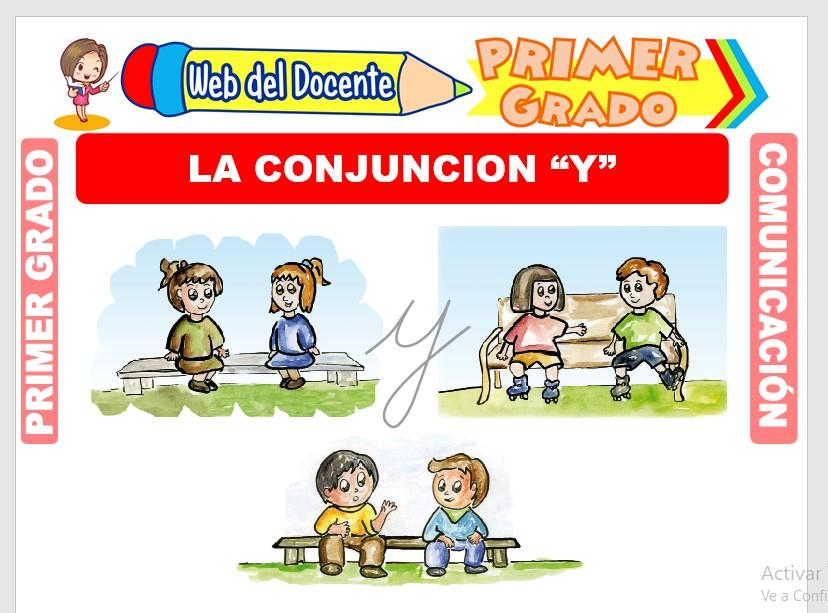 Ficha de La Conjunción Y para Primero de Primaria