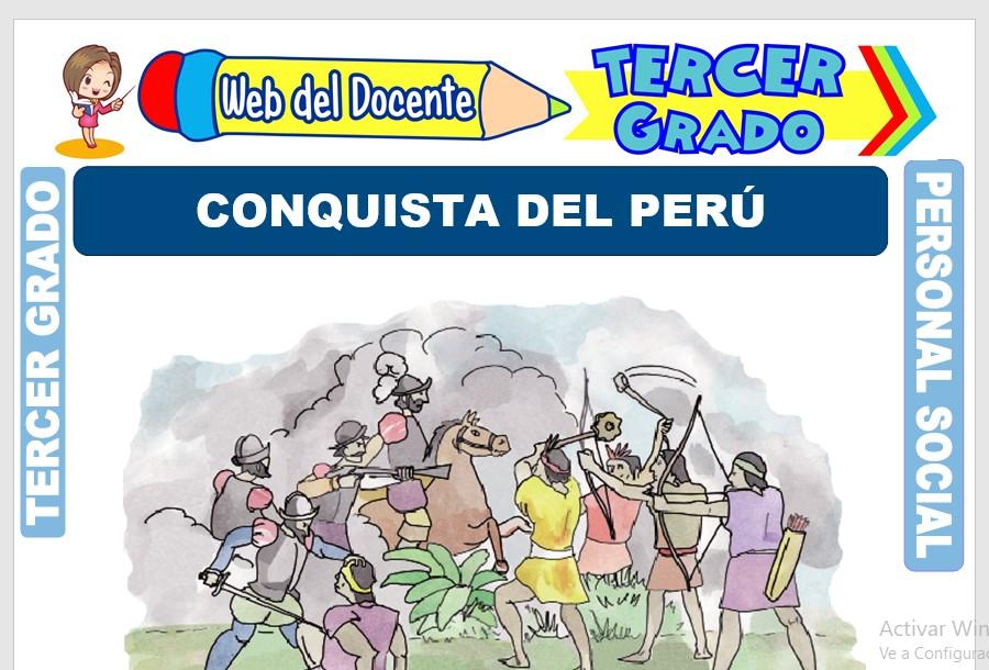 Ficha de Conquista del Perú para Tercer Grado de Primaria