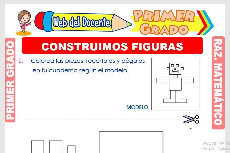 Ficha de Construimos Figuras para Primer Grado de Primaria