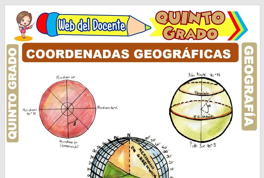 Ficha de Coordenadas Geográficas para Quinto Grado de Primaria