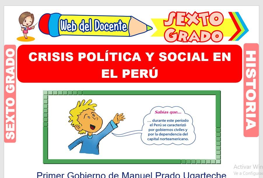 Ficha de Crisis Política y Social en el Perú para Sexto Grado de Primaria