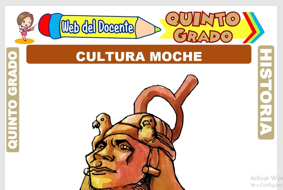 Ficha de Cultura Moche para Quinto Grado de Primaria