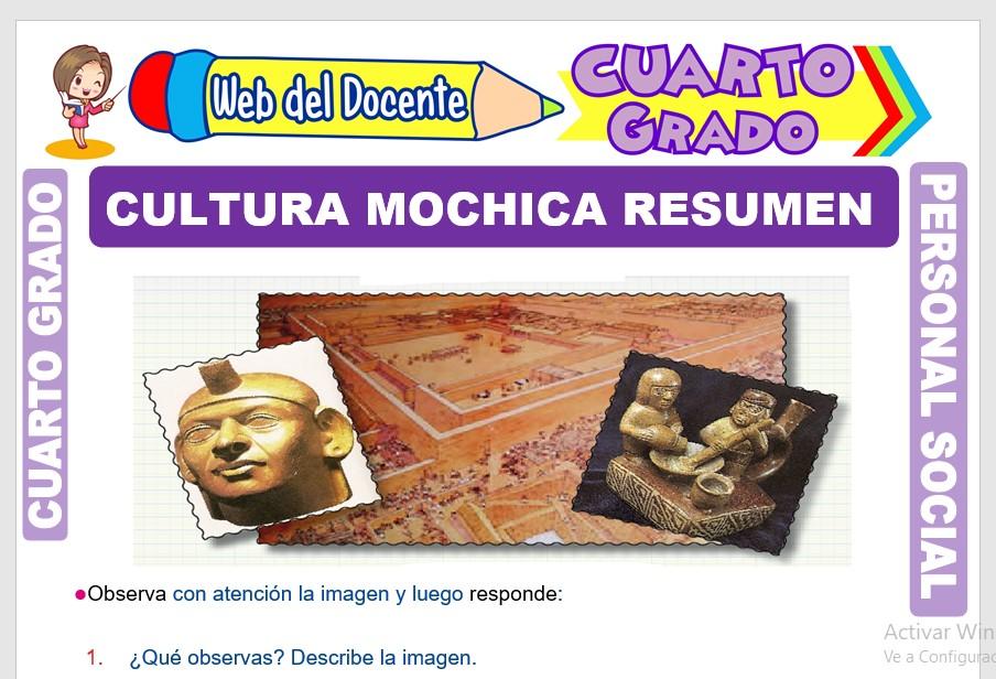 Ficha de Cultura Mochica Resumen para Cuarto Grado de Primaria