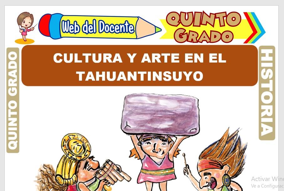 Ficha de Cultura y Arte en el Tahuantinsuyo para Quinto Grado de Primaria