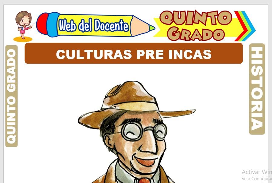 Ficha de Culturas Pre Incas para Quinto Grado de Primaria