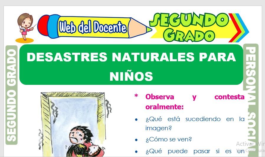 Ficha de Desastres Naturales para Niños para Segundo Grado de Primaria
