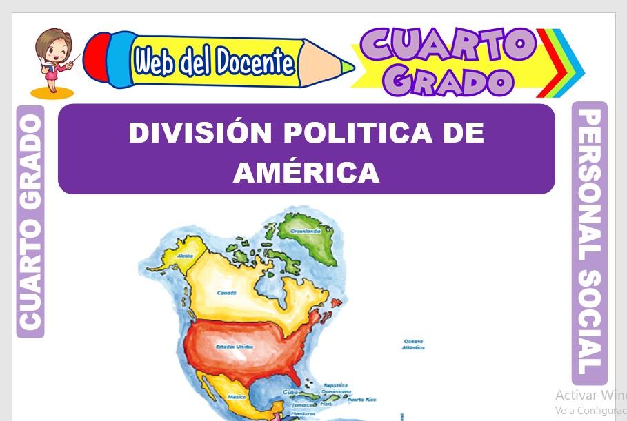 Ficha de División Politica de América para Cuarto Grado de Primaria