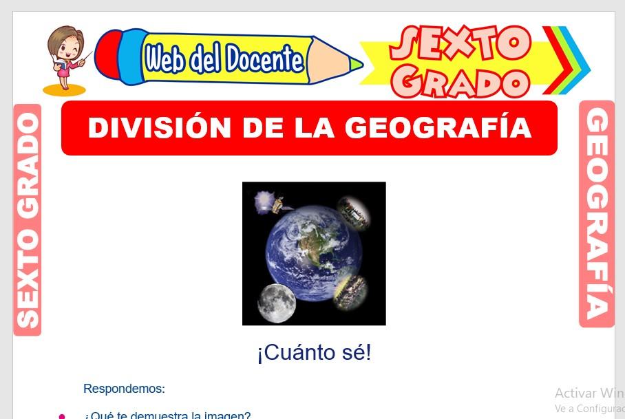 Ficha de División de la Geografía para Sexto Grado de Primaria