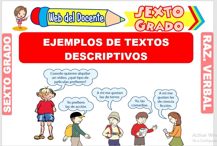 Ficha de Ejemplos de Textos Descriptivos para Sexto Grado de Primaria
