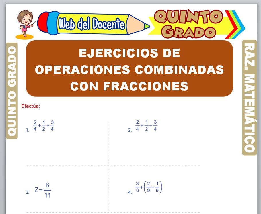 Ficha de Ejercicios de Operaciones Combinadas con Fracciones para Quinto Grado de Primaria
