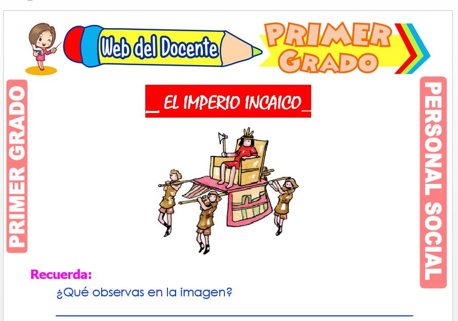 Ficha de El Imperio Incaico para Primer Grado de Primaria