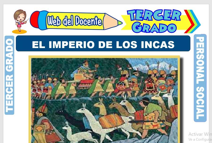 Ficha de El Imperio de los Incas para Tercer Grado de Primaria