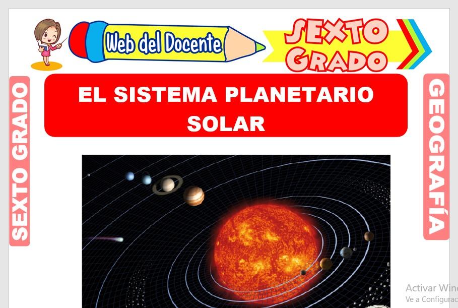 Ficha de El Sistema Planetario Solar para Sexto Grado de Primaria