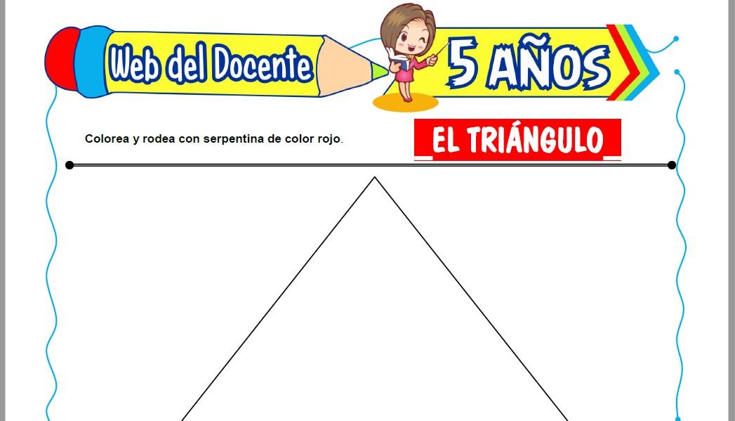 El Triángulo para Niños de 5 Años