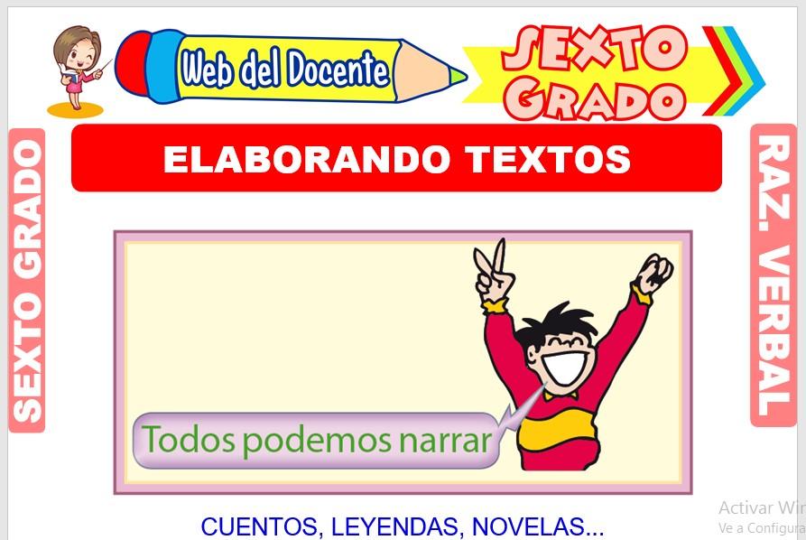 Ficha de Elaborando Textos para Sexto Grado de Primaria