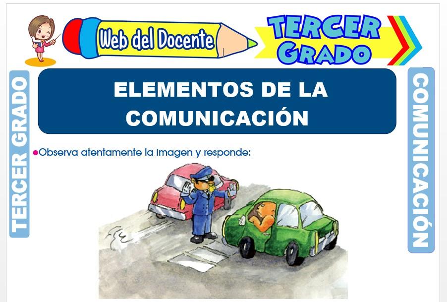 Ficha de Elementos de la Comunicación para Tercer Grado de Primaria