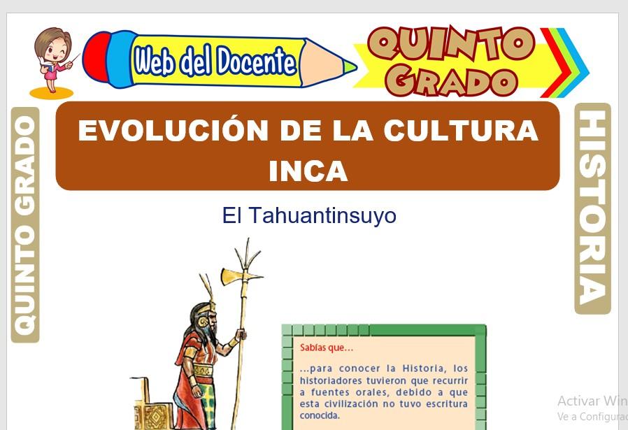 Ficha de Evolución de la Cultura Inca para Quinto Grado de Primaria