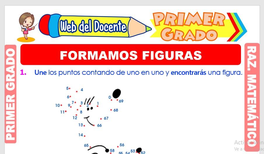 Ficha de Formamos Figuras para Primer Grado de Primaria