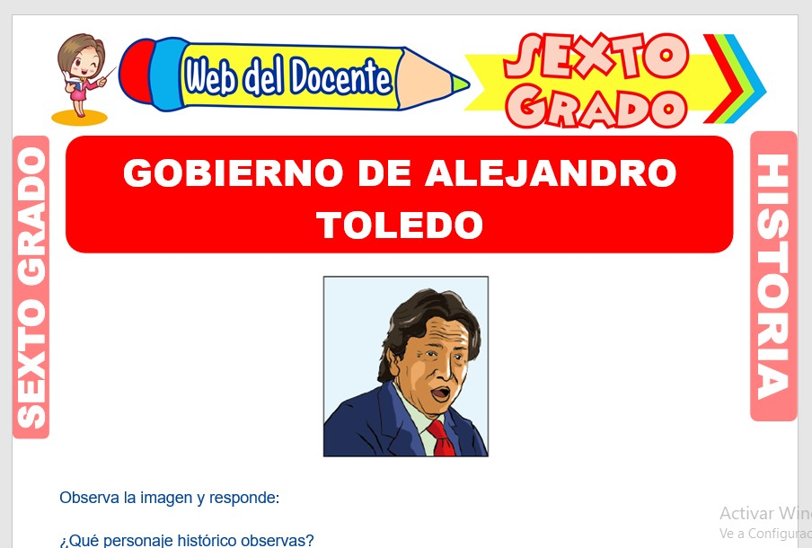 Ficha de Gobierno de Alejandro Toledo para Sexto Grado de Primaria