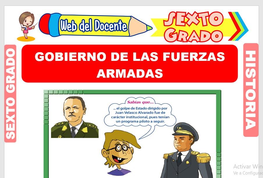 Ficha de Gobierno de las Fuerzas Armadas para Sexto Grado de Primaria