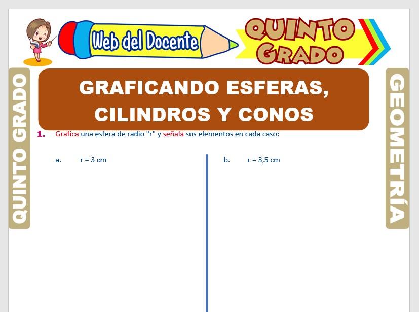 Ficha de Graficando Esferas, Cilindros y Conos para Quinto Grado de Primaria