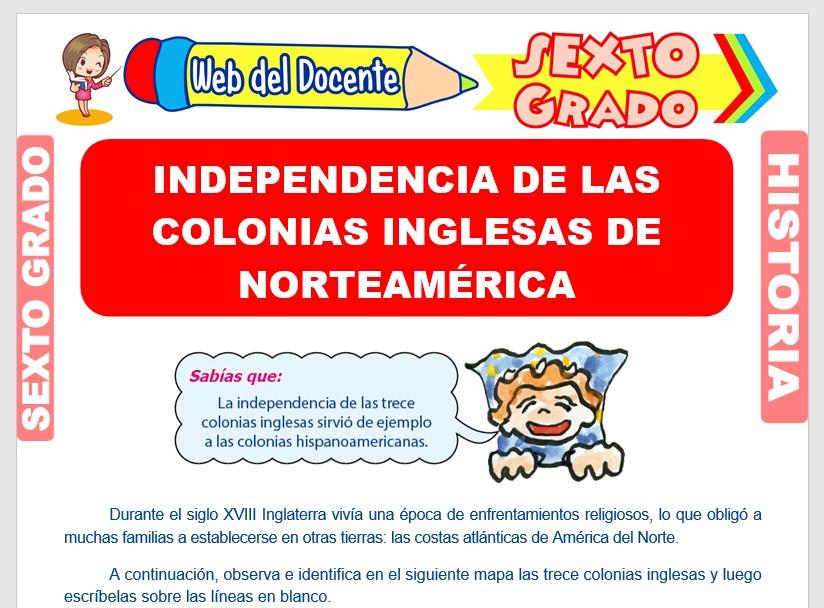 Ficha de Independencia de las Colonias Inglesas de Norteamérica para Sexto Grado de Primaria