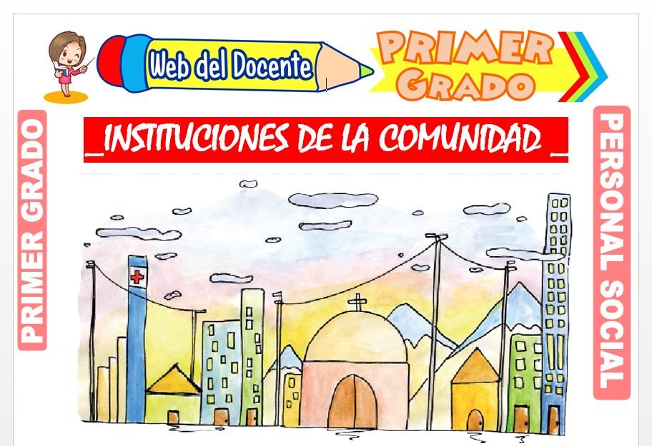 Ficha de Instituciones de la Comunidad para Primer Grado de Primaria