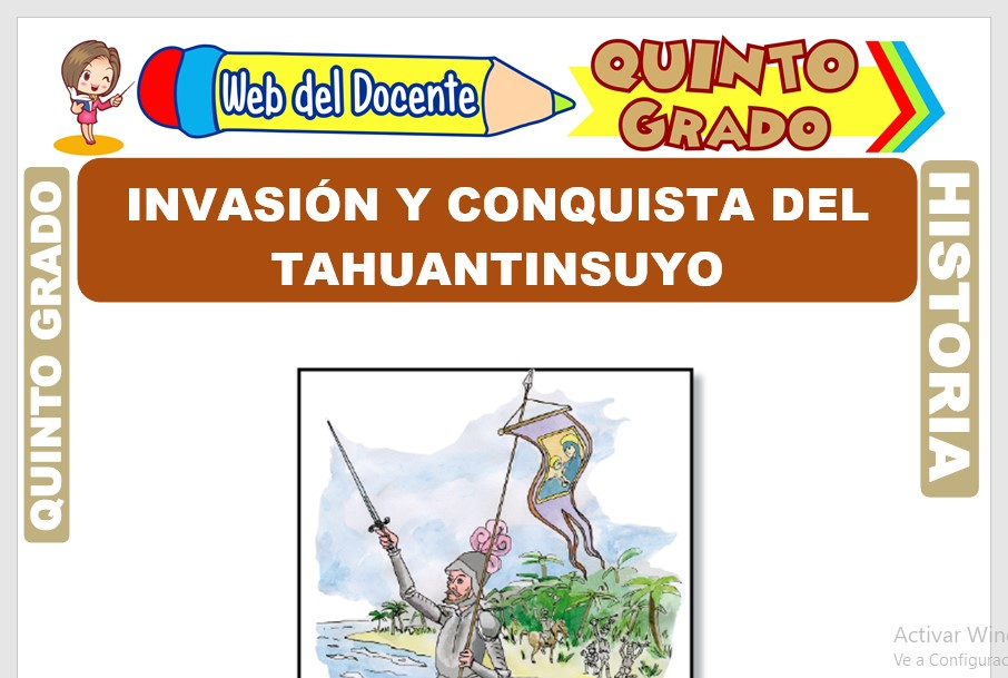Ficha de Invasión y Conquista del Tahuantinsuyo para Quinto Grado de Primaria