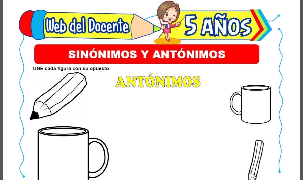 Jugando con Sinonimos y Antonimos para Niños de 5 Años