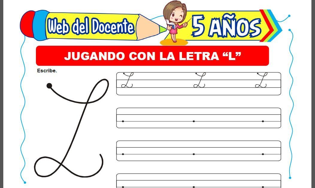 Jugando con la Letra L para Niños de 5 Años