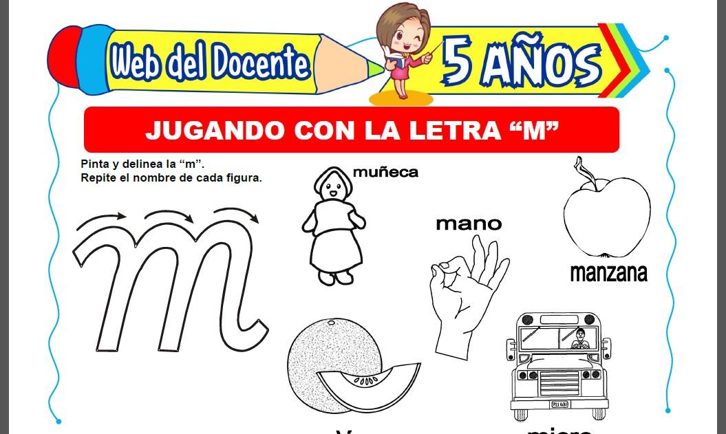 Jugando con la Letra M para Niños de 5 Años
