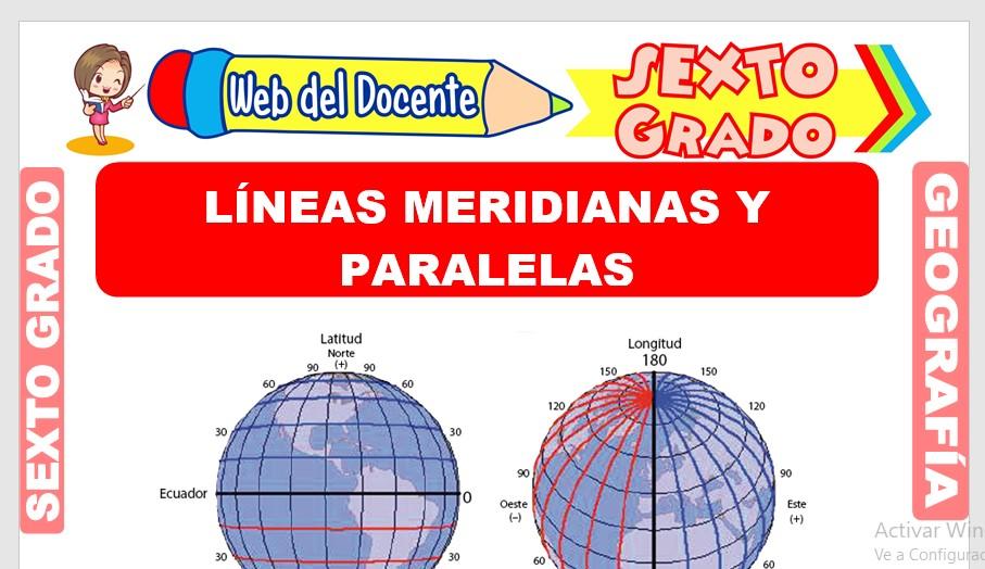 Ficha de Líneas Meridianas y Paralelas para Sexto Grado de Primaria