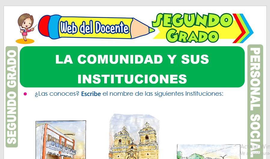 Ficha de La Comunidad y sus Instituciones para Segundo Grado de Primaria