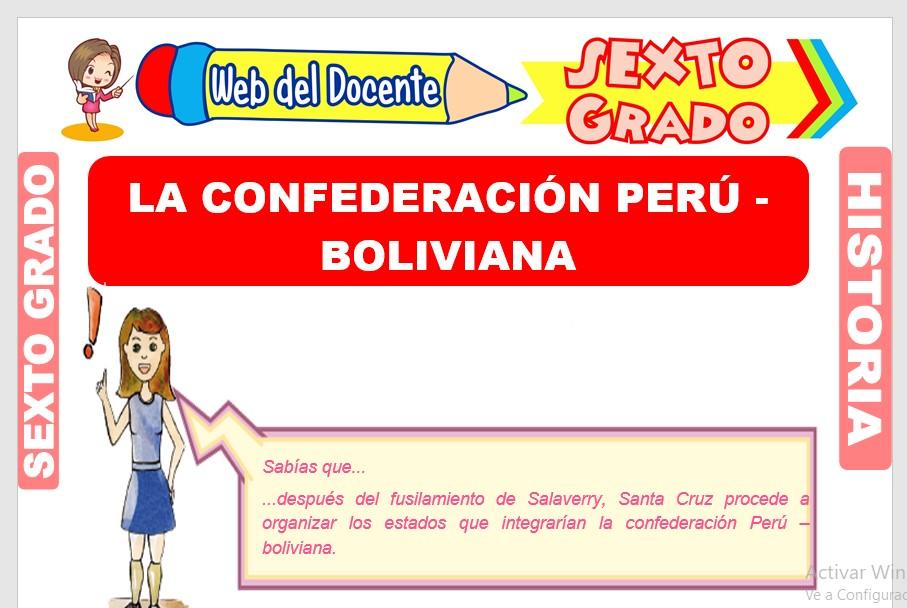 Ficha de La Confederación Perú - Boliviana para Sexto Grado de Primaria